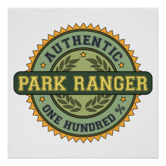 Authentic Park Ranger Poster