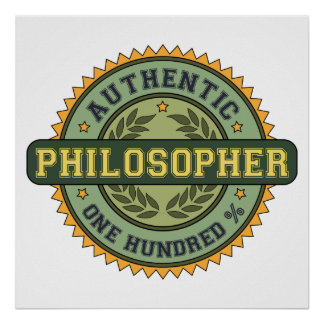 Authentic Philosopher Poster