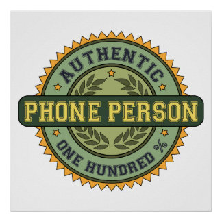 Authentic Phone Person Poster