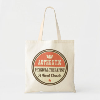 Authentic Physical Therapist Vintage Gift Idea Budget Tote Bag