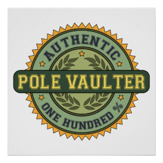 Authentic Pole Vaulter Poster
