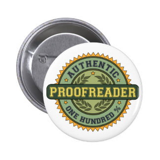 Authentic Proofreader 2 Inch Round Button