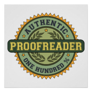 Authentic Proofreader Poster