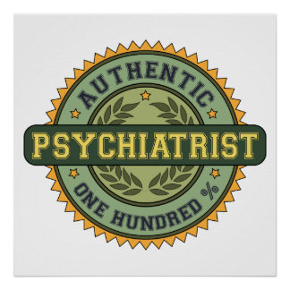 Authentic Psychiatrist Poster