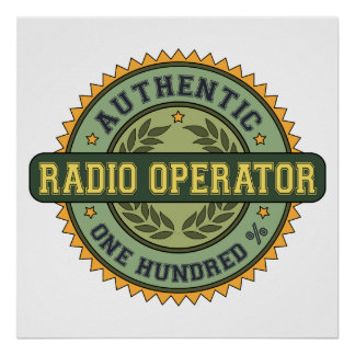 Authentic Radio Operator Poster