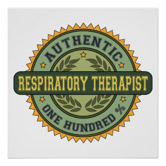 Authentic Respiratory Therapist Poster
