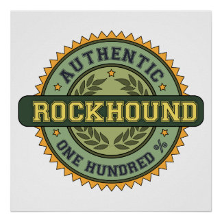 Authentic Rockhound Poster