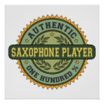 Authentic Saxophone Player Posters