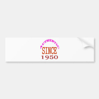 Authentic Since 1950 Birthday Designs Bumper Sticker