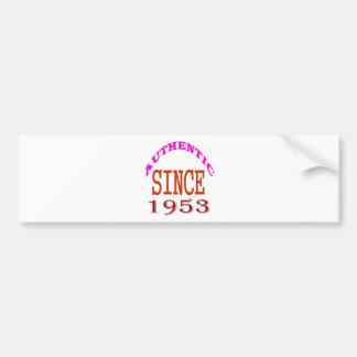 Authentic Since 1953 Birthday Designs Bumper Sticker