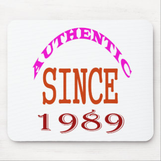 Authentic Since 1989 Birthday Designs Mouse Pad