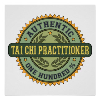 Authentic Tai Chi Practitioner Poster