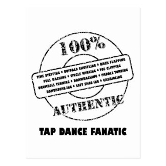 Authentic Tap Dance Fanatic Postcard