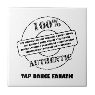 Authentic Tap Dance Fanatic Tiles
