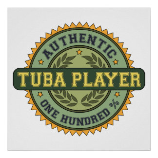 Authentic Tuba Player Poster