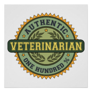 Authentic Veterinarian Poster