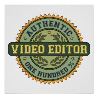 Authentic Video Editor Posters