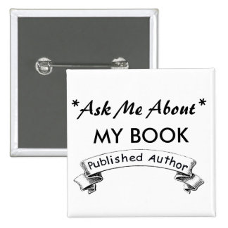 Author: Ask Me about my BOOK 2 Inch Square Button