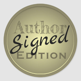 Author Signed Edition. Gold and Black. Classic Round Sticker