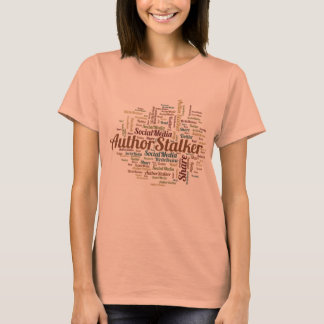 Author Stalker T-Shirt
