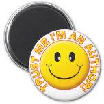 Author Trust Me Refrigerator Magnet