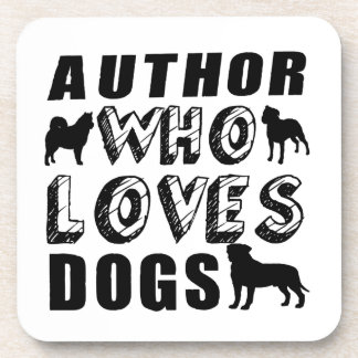 author Who Loves Dogs Beverage Coaster