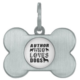 author Who Loves Dogs Pet ID Tag