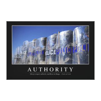Authority: Inspirational Quote 2 Canvas Print