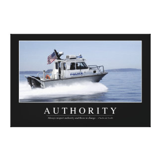 Authority: Inspirational Quote Canvas Print