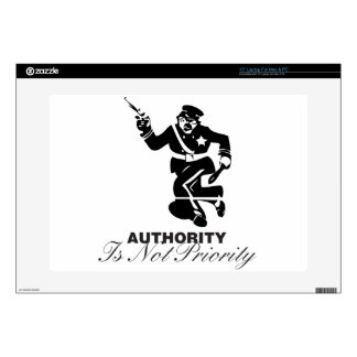 """Authority is not Priority Skins For 15"""" Laptops"""