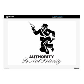 """Authority is not Priority Skins For 17"""" Laptops"""