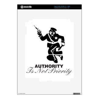 Authority is not Priority Skins For iPad 2