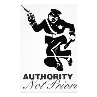 Authority is not Priority Stationery