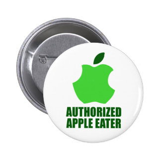 Authorized Apple Eater Pinback Button
