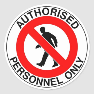 Authorized Personnel Only Sign Classic Round Sticker