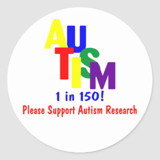 Autism 1 in 150 Support Autism Research Bright Round Stickers