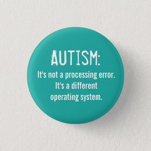 Autism Acceptance Button Operating System Pinback Button