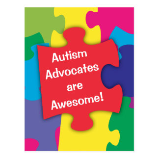 Autism Advocates are Awesome Postcard