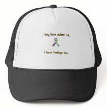 Autism and Feelings Too Trucker Hat