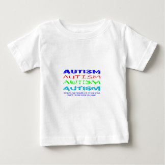 Autism Anyway You Look At It Baby T-Shirt