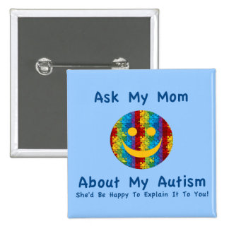 Autism: Ask My Mom 2 Inch Square Button