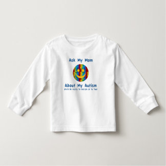 Autism: Ask My Mom Toddler T-shirt