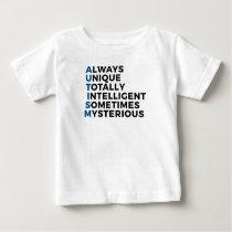 Autism Autistic Unique Intelligent Mysterious Baby T-Shirt