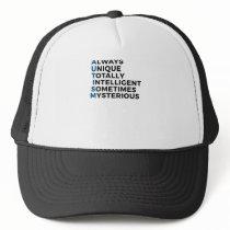 Autism Autistic Unique Intelligent Mysterious Trucker Hat
