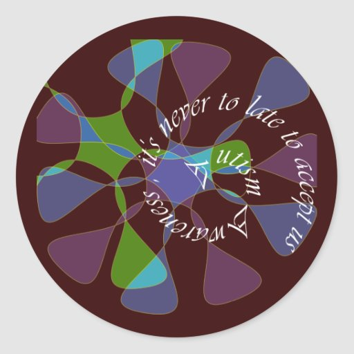 Autism Aware _never too late Round Stickers