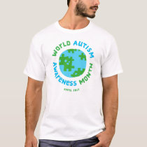 Autism Awareness 2017! T-Shirt