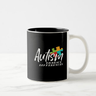 Autism Awareness and Support Embrace Differences Two-Tone Coffee Mug