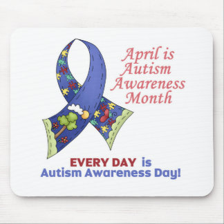 Autism Awareness April and Every Day Mouse Pad