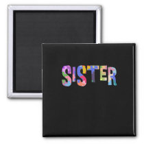 Autism Awareness Autism Support Sister Magnet