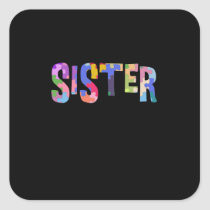 Autism Awareness Autism Support Sister Square Sticker